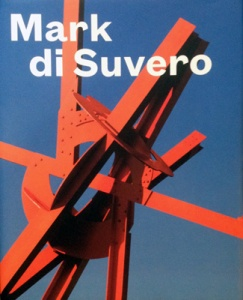 Mark di Suvero Edited by David R. Collens et. al. with contributions by Mark di Suvero, Patricia C. Phillips, Nancy Princenthal, and Ursula von Rydingsvard. New York: Storm King Art Center, DelMonico Books, Prestel, 2015. Hardbound, 240 pages with 150 illustrations, $75.